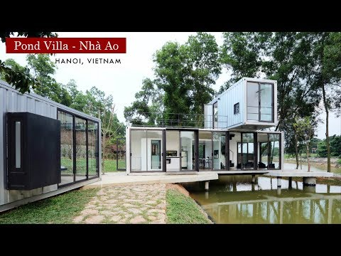 Pond Villa – Nhà Ao | Container Villa in Hanoi, Vietnam