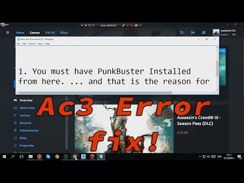 Assassin's Creed III 3 - PunkBuster Service ERROR Easy FIX! (Read description)