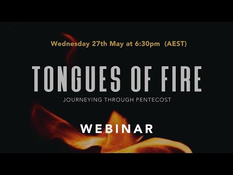 PENTECOST WEBINAR - Tongues of Fire
