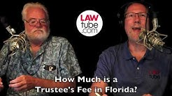 How much is a trustee's fee in Florida?