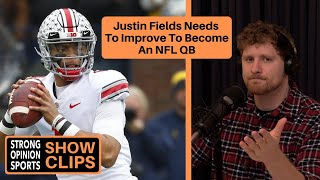 Justin Fields Needs To Improve To Become An NFL QB