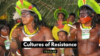 Cultures of Resistance -- Feature Trailer