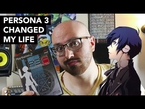 Persona 3 Changed My Life