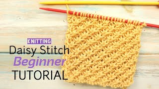 In today's tutorial I teach you how to knit the daisy stitch. This pretty texture is worked to units of 4 +1 and isn't beyond a beginner to try. It can be fiddly purling ...