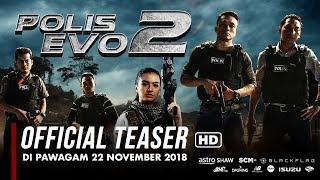 POLIS EVO 2 - Official Teaser [HD] | Di Pawagam 22 November