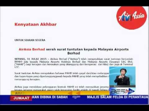 AIR ASIA SERAH SURAT TUNTUTAN RM409 JUTA KEPADA MAHB [31 JUL 2015]