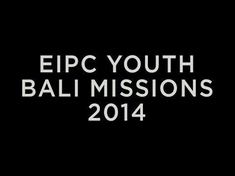EIPC Youth Bali Missions