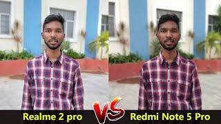 Realme 2 Pro vs  Redmi Note 5 Pro Camera Comparison | Redmi Note 5 Pro vs Realme 2 Pro || in telugu