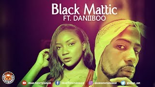 Black Mattic Ft. Daniiboo - Touch - June 2018