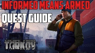 Informed Means Armed  |  Skier Quest Guide  |  Escape From Tarkov