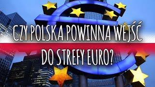 Czy Polska powinna wejść do strefy euro? 🎧 PODCAST