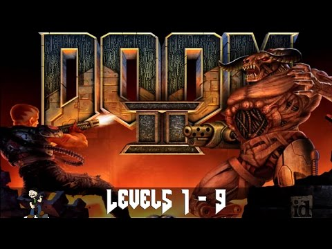 [1] Doom 2 - Hell on Earth (Levels 1-9) - No Commentary