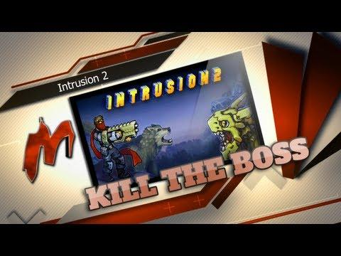 ☠ Kill The Boss! - Intrusion 2