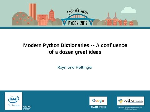 Image from Modern Python Dictionaries -- A confluence of a dozen great ideas