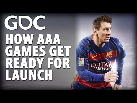 How AAA Games Get Ready for Launch