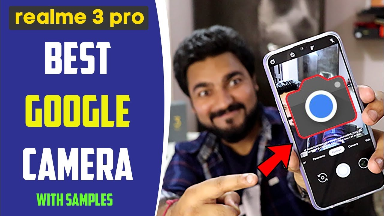 How to Use Google Camera on RealMe 3 PRO, GCam For RealMe 3