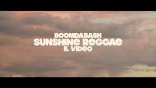 BOOMDABASH - SUNSHINE REGGAE (Teaser)