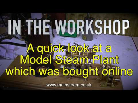 BUYING A MODEL STEAM PLANT USING ONLINE AUCTION SITES - IN THE WORKSHOP