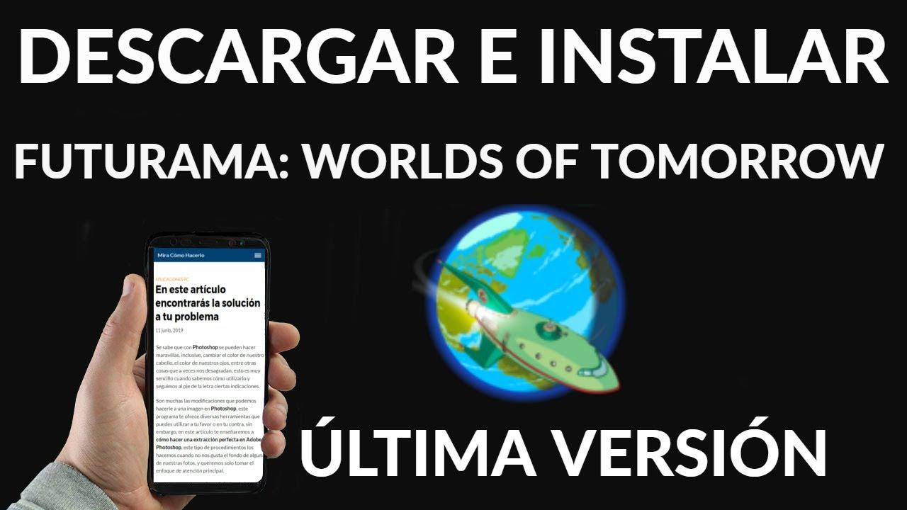 Descargar e Instalar Futurama: Worlds of Tomorrow Última Versión