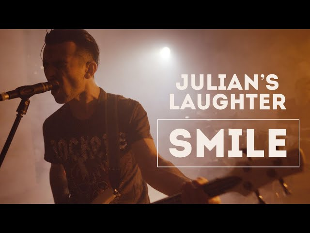 Julian's Laughter - SMILE (Official 4K Video)