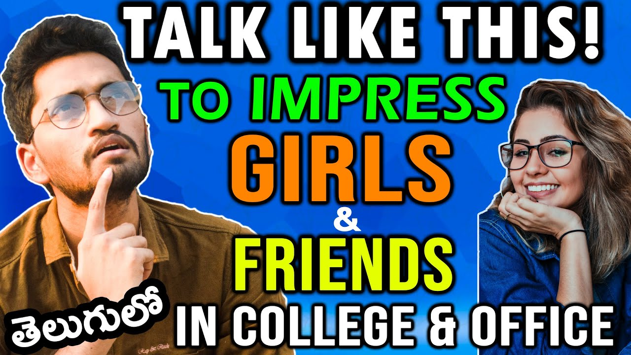 If YOU TALK Like This! ➡GIRLS LOVE YOU ❤ Madly! | Friends Like You!🤘✊ | Naveen Mullangi