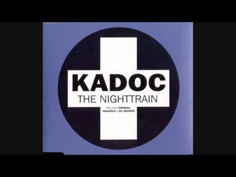 Kadoc   Nighttrain Full UK CD Single