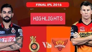 Rcb Vs Srh Ipl 2016 Final Highlights
