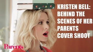 Kristen Bell: Behind the Scenes of Her Parents Cover Shoot | Parents