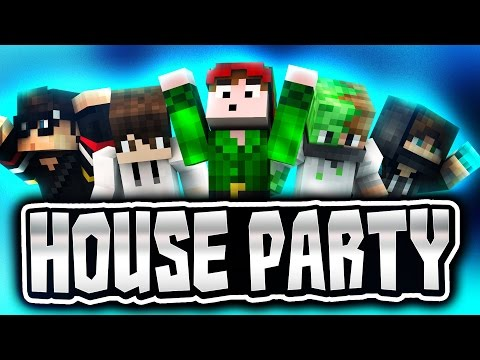 HOUSE PARTY WITH THE BOYS