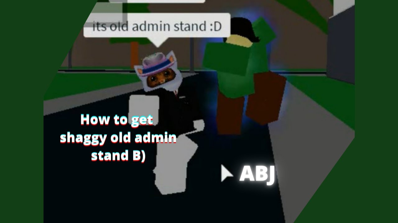 Download How to get Shaggy old admin stand ABJ|A bizzare journey