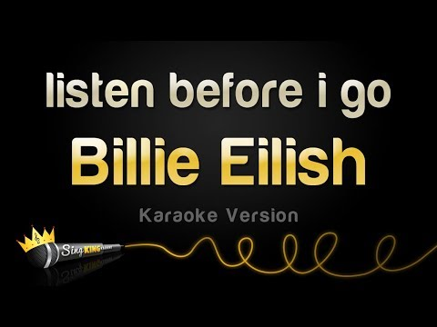 Billie Eilish - Listen Before I Go (Karaoke Version)