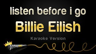 Billie Eilish - listen before i go (Karaoke Version)