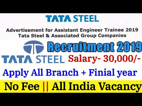 Tata Steel Recruitment 2019 for Various post || Last year candidate can Apply