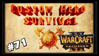 Custom Hero Survival Reforged #71