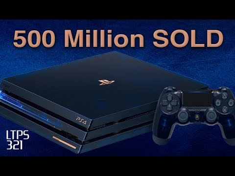 500 MILLION PlayStation Consoles Sold Since 1994. Sony Celebrates With NEW PS4 PRO. - [LTPS #321]