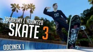 #1 Zagrajmy w Skate 3 - TUTORIAL - XBOX 360 - HD PL