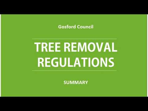 Tree Removal Gosford Council Regulations   Summary