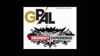 G-Pal - Smirnoff Experience Live From Greece - 05-14-2005 - House Set