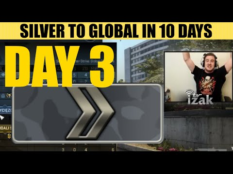 IZAK - SILVER TO GLOBAL IN 10 DAYS (DAY 3)