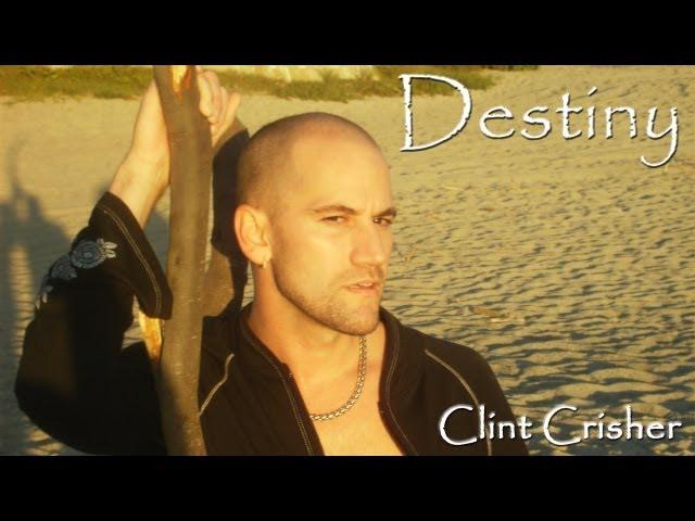 Clint Crisher - Destiny (Radio Edit)
