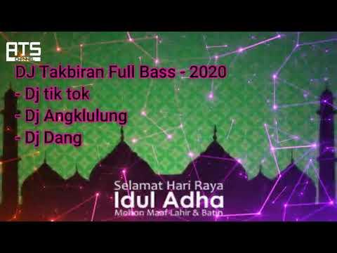 dj-takbiran-full-bass---spesial-hari-raya-idul-adha-1441-hijriyah-2020---dj-angklung---dj-tiktok
