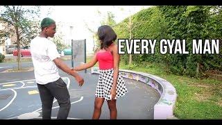 """Every Gyal Man""@KyngTaj"