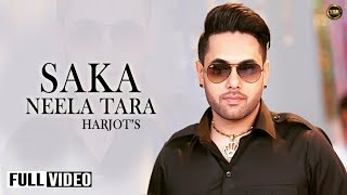 Saka Neela Tara | Harjot | Full Official Music Video | Yaar Anmulle Records 2014