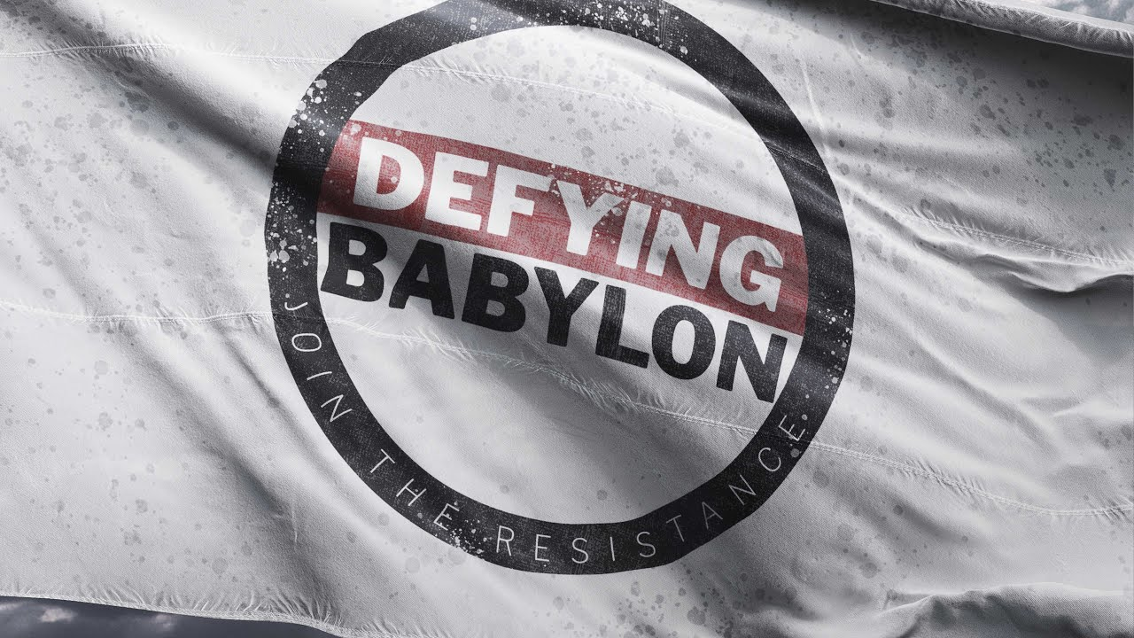 Defying Babylon