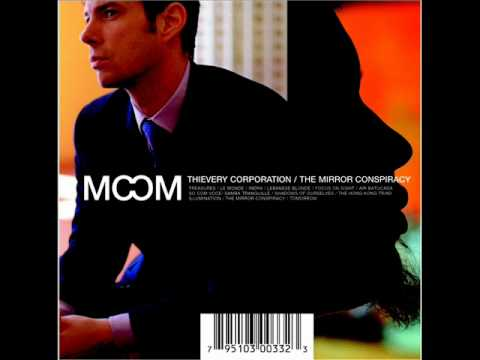 Thievery Corporation - Lebanese Blonde [Electronica]