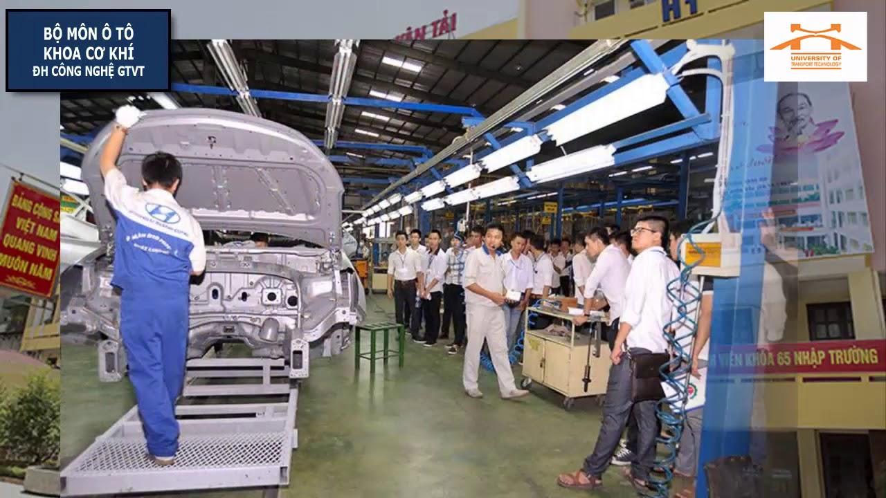 Giới thiệu Ngành CNKT Ô tô – Trường Đại học Công nghệ Giao thông vận tải