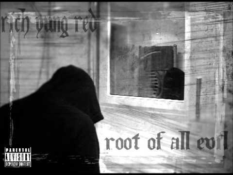 Rich Yung Red -No Deals (Root of All Evil Mixtapes)