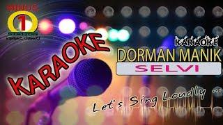 SELVI - Dorman Manik : Karaoke Lirik Instrumental HQ Audio