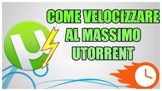 Tutorial - Come Velocizzare al massimo uTorrent | Qualsiasi Versione [HD - ITA]
