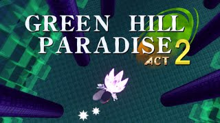 green hill paradise act 2 all chaos emeralds hyper sonic playthrough